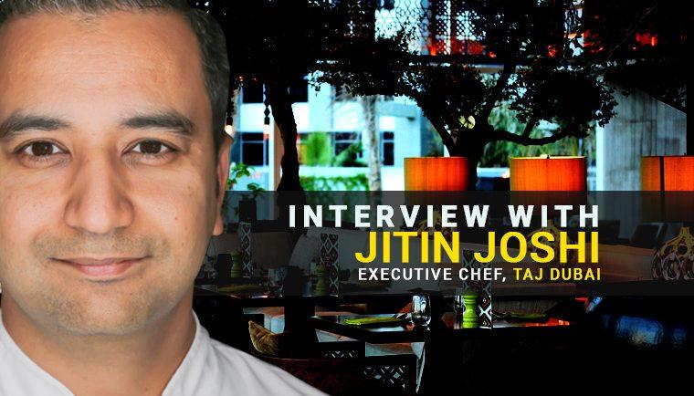 Jitin Joshi Chef Taj Dubai